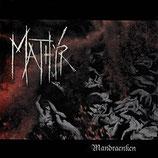 """Mathyr - """"Mandraenken"""""""