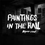 "Beyond Light - ""Paintings in the Hall"""