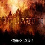 """Hiraeth - """"Ethnocentrism"""""""