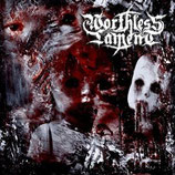 "Worthless Lament - ""Worthless Lament"""