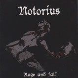 "Notorius - ""Rage and Fail"""