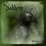 "Valhom - ""Despair"""