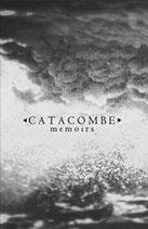 """Catacombe - """"Memoirs"""""""