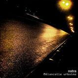 """Netra - """"Mélancolie urbaine"""""""