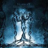 """Stardust - """"Fragmente eines gebrochenen Lebens"""""""