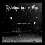 "Howling in the Fog - ""Unaware Prediction"""