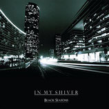 "In My Shiver - ""Black Seasons"""