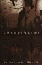 "Black Hate / Deep-pression - ""Dwellers in an Infertile World"""