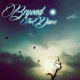 "Beyond The Dawn - ""Beyond The Dawn"""