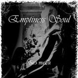 """Emptiness Soul - """"Без тебя"""""""