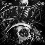 """Evil / Korium - """"Empty Graves / Smutné tiene do dolín schádzajú"""""""