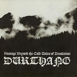 "Durthang - ""Passage Beyond the Cold Vales of Desolation"""