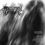 "Nocturnal Degrade - ""A.I.D.S."""