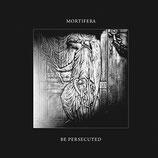 Be Persecuted / Mortifera (Japanese Version)