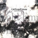 """Cold Empty Universe - """"Euphoriclife.pl"""""""