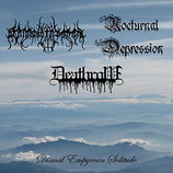 "Benighted in Sodom / Deathrow / Nocturnal Depression - ""Dismal Empyrean Solitude"""