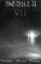 """Nebula VII – """"Alienation, Worship, Paranoia"""""""