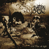 "Rusting Sun - ""Far from all light"""