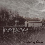 "Inexistence - ""Land of Grays"""