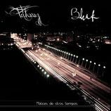 """Bleak / Fethuruz - """"Matices de otros tiempos"""""""