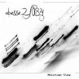 """Abesse2/084 - """"Monotown View"""""""
