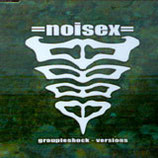 "=noisex= ""groupieshock versions"" CD 2000"