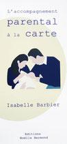 L'accompagnement parental à la carte par Isabelle Barbier