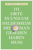 111 Orte in und um Hildesheim die man gesehen haben muss
