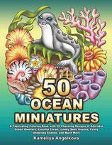 Kameliya Angelkova - 50 Ocean Miniatures