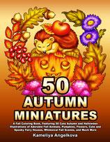 Kameliya Angelkova - 50 Autumn Miniatures
