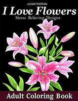 Juliana Emerson - I Love Flowers