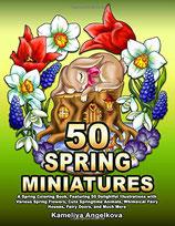 Kameliya Angelkova - 50 Spring Miniatures