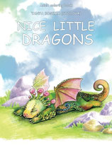Nice Little Dragons - Tanya Bogema