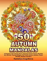 Kameliya Angelkova - 50 Autumn Mandalas