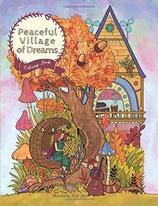 Julia Rivers - Serene Little Village - Peaceful Village of Dreams