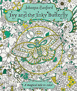 Johanna Basford - Ivy and the Inky Butterfly
