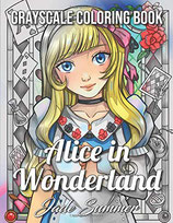 Jade Summer - Alice in Wonderland Grayscale