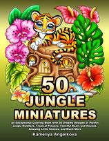 Kameliya Angelkova - 50 Jungle Miniatures