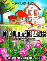 Coloring Book Cafe - 100 Countryside Scenes