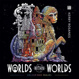 Kerby Rosanes - Worlds Within Worlds