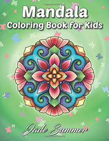 Jade Summer - Mandala Kids Coloring Book