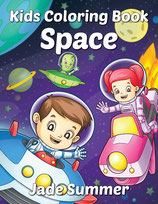 Jade Summer - Space Kids Coloring Book