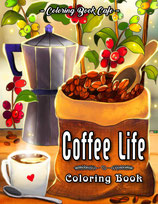 Coloring Book Cafe - Coffee Life