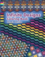 Infinite Designs - Coloring Book