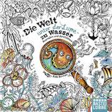 Die Welt unter der Lupe - zu Wasser - Rita Berman