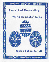 The Art of Decorating Wendish Easter Eggs