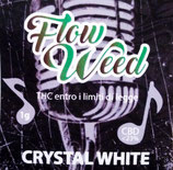 CRYSTAL WHITE - Flow Weed