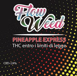 PINEAPPLE EXPRESS - Flow Weed