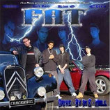 F.A.T. - Drive by in E-Moll (CD)