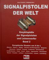 """SIGNALPISTOLEN DER WELT: Band 2 """"Europäische Länder A - L"""""""